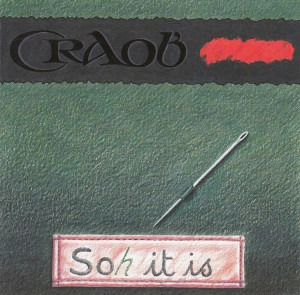 SOh it Is by Craobh Rua