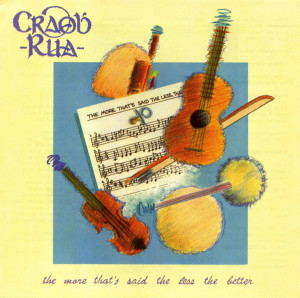 The More That's Said the Less the Better by Craobh Rua